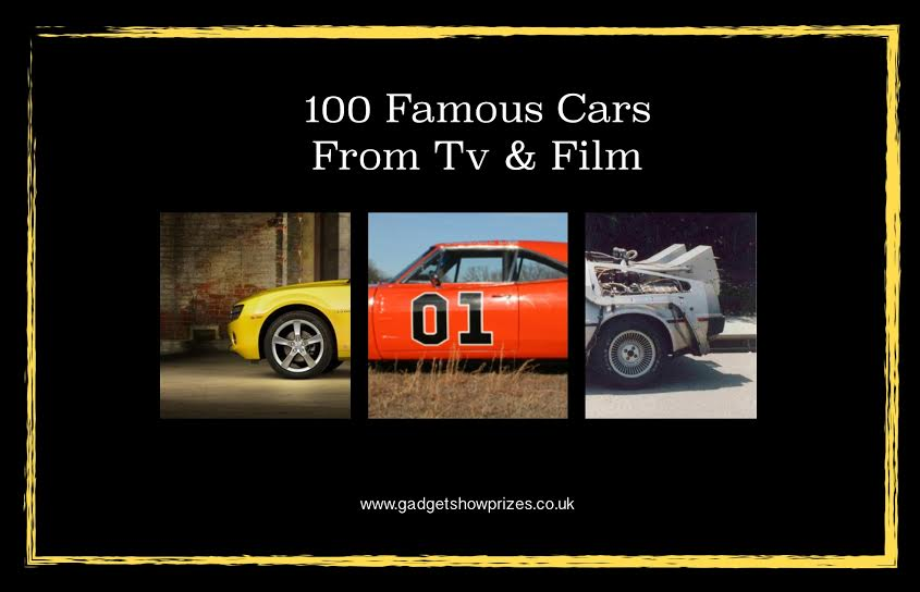100 Famous Cars from TV and Film www.gadgetshowprizes.co.uk